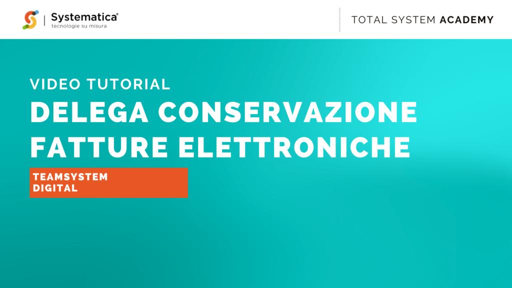 Configurare la delega per la conservazione di una fattura elettronica